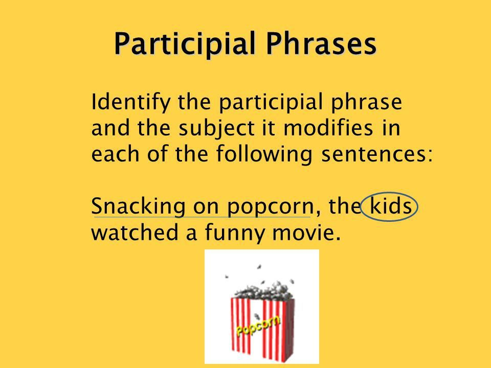 Participial Phrases. - ppt download