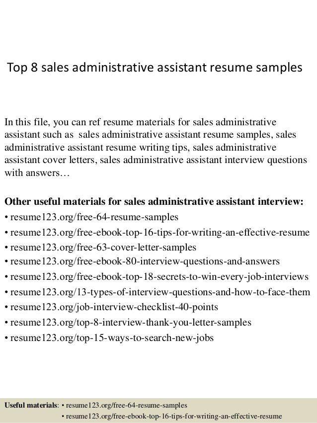 Top-8-sales-administrative-assistant-resume-samples-1-638.jpg?cb=1428556598