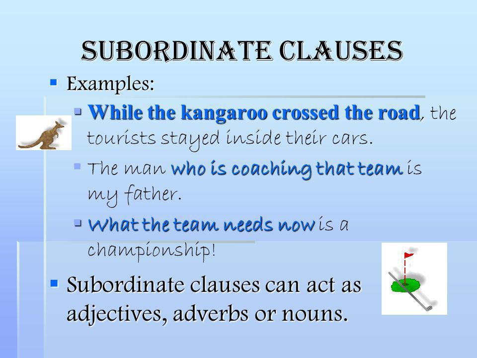 Identifying adjective, adverb, and noun clauses in a sentence ...