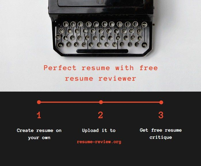 Perfect resume with free resume reviewer - FREE Resume Review ...