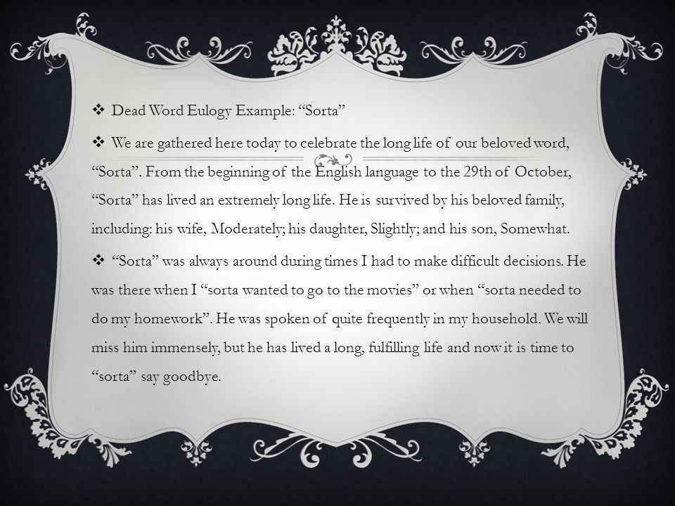 KILLING AND EULOGIZING TIRED WORDS WORDS!. EULOGY GUIDE/TEMPLATE ...