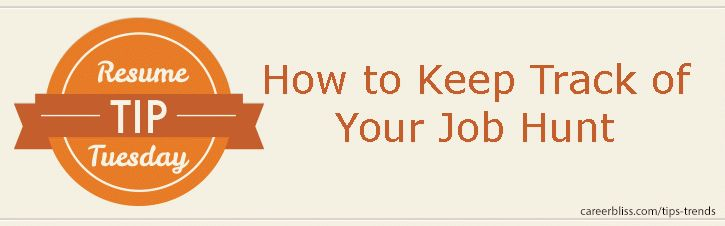 Resume Tip Tuesday: How to Keep Track of Your Job Hunt | CareerBliss