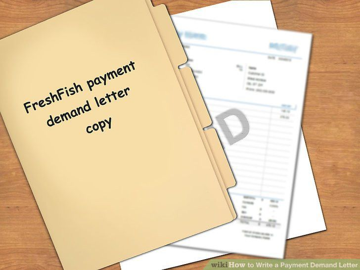 How to Write a Payment Demand Letter: 10 Steps (with Pictures)