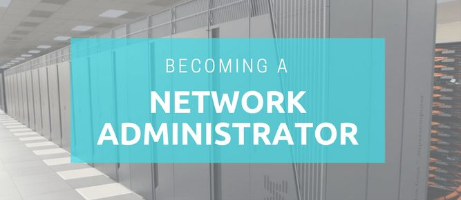 Here's what you need to get an IT Administrator job