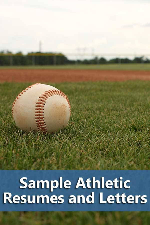 15 Sample Athletic Resumes and Letters - Do It Yourself College ...