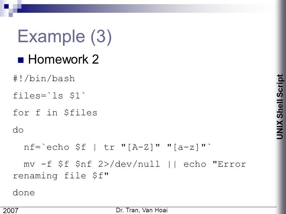 UNIX Shell Script (2) Dr. Tran, Van Hoai Faculty of Computer ...