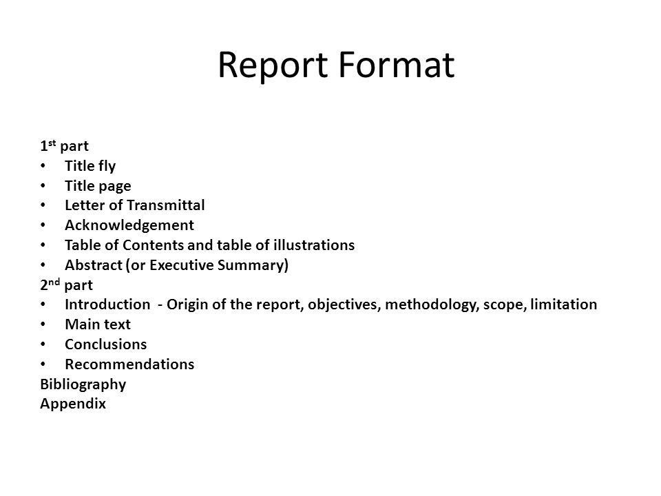 Report Format 1st part Title fly Title page Letter of Transmittal ...
