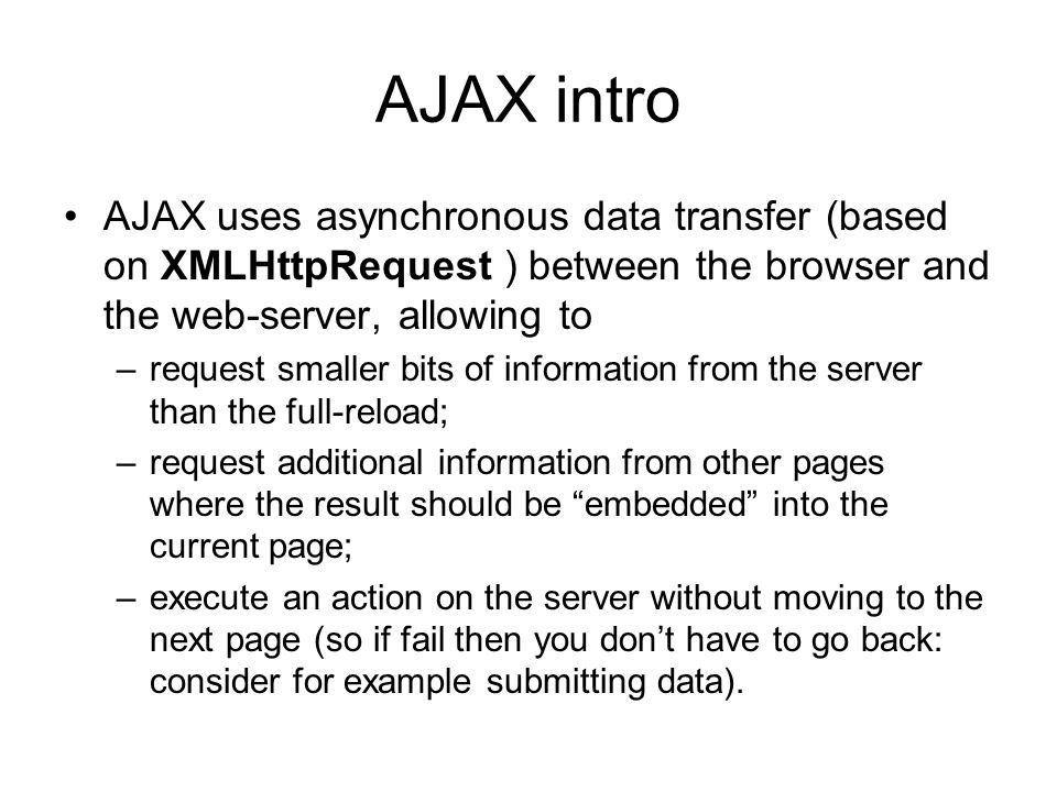 AJAX Asynchronous JavaScript & XML A short introduction. - ppt ...