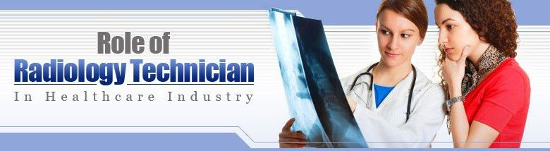 Radiology Technician - Career , Scope, Job Description , Salary