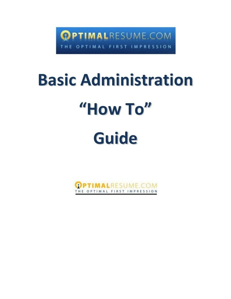 Optimal Resume Basic Administration How to Guide