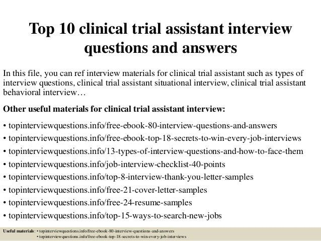 top-10-clinical-trial -assistant-interview-questions-and-answers-1-638.jpg?cb=1426664487
