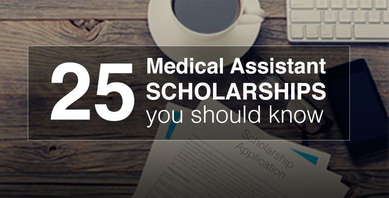Medical Assistant Scholarships, Grants and Financial Aid for School
