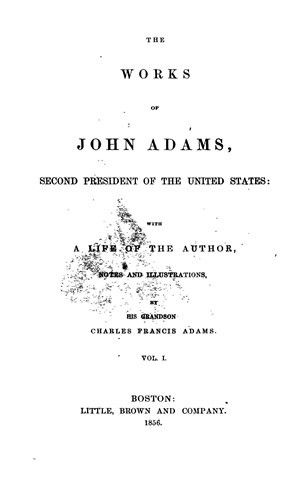 The Works of John Adams, 10 vols. - Online Library of Liberty