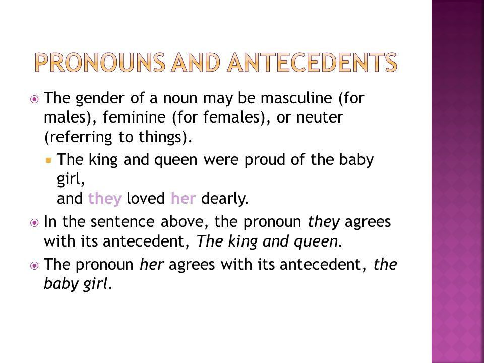 Pronouns and Antecedents. Halloween is a holiday. It is celebrated ...