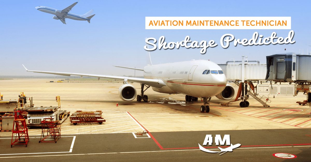 Aviation Maintenance Technician Shortage Predicted - AIM Blog ...