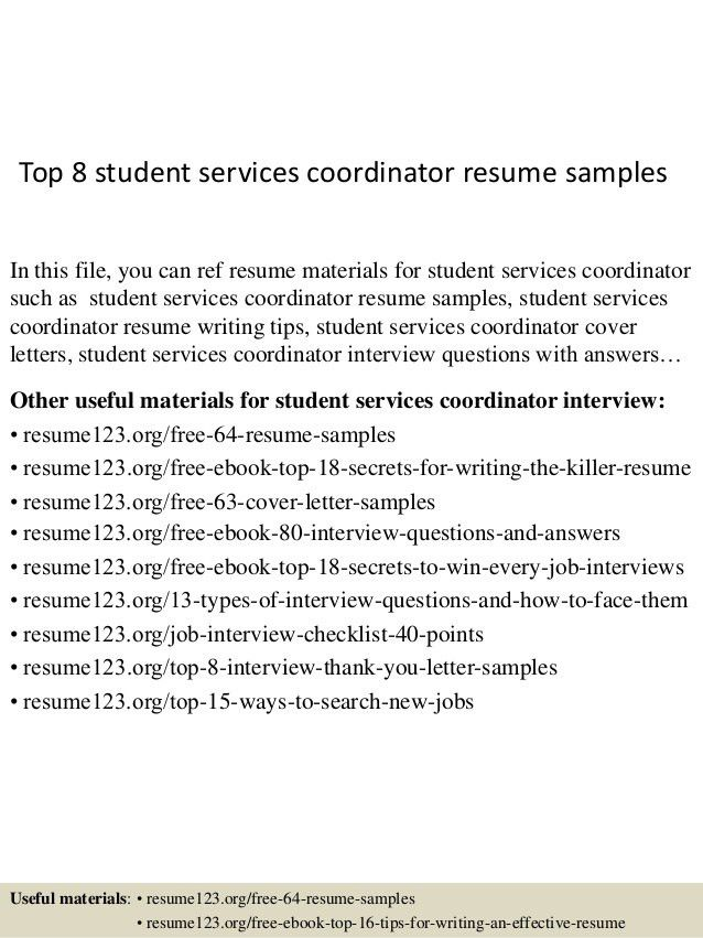 top-8-student-services-coordinator-resume-samples-1-638.jpg?cb=1431331433