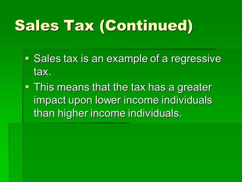 Taxes PowerPoint Notes: Part 3. Sales Tax  This is the tax added ...