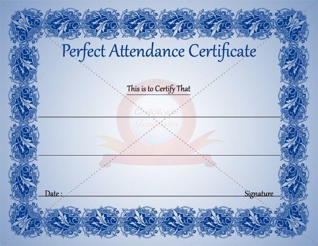 Perfect Attendance Certificate Template | KIDS CERTIFICATE ...