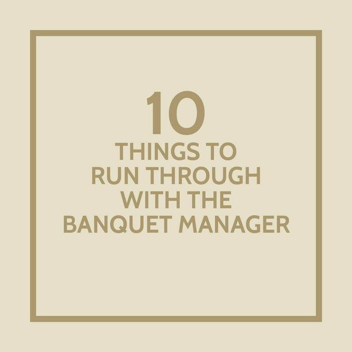 10 Things To Run Through With The Banquet Manager On The Actual ...