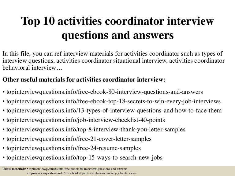 top10activitiescoordinatorinterviewquestionsandanswers-150401082910-conversion-gate01-thumbnail-4.jpg?cb=1427894993