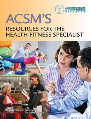 ACSM's Resources for the Health Fitness Specialist by American ...