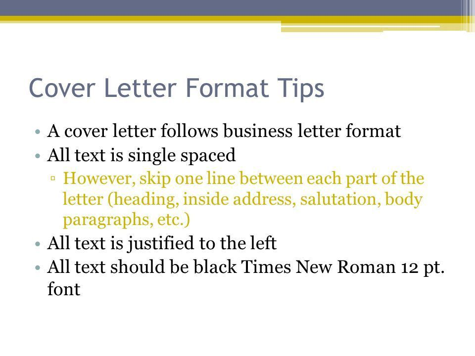 Cover Letters and Resumes Notes. Cover Letter Format Tips A cover ...