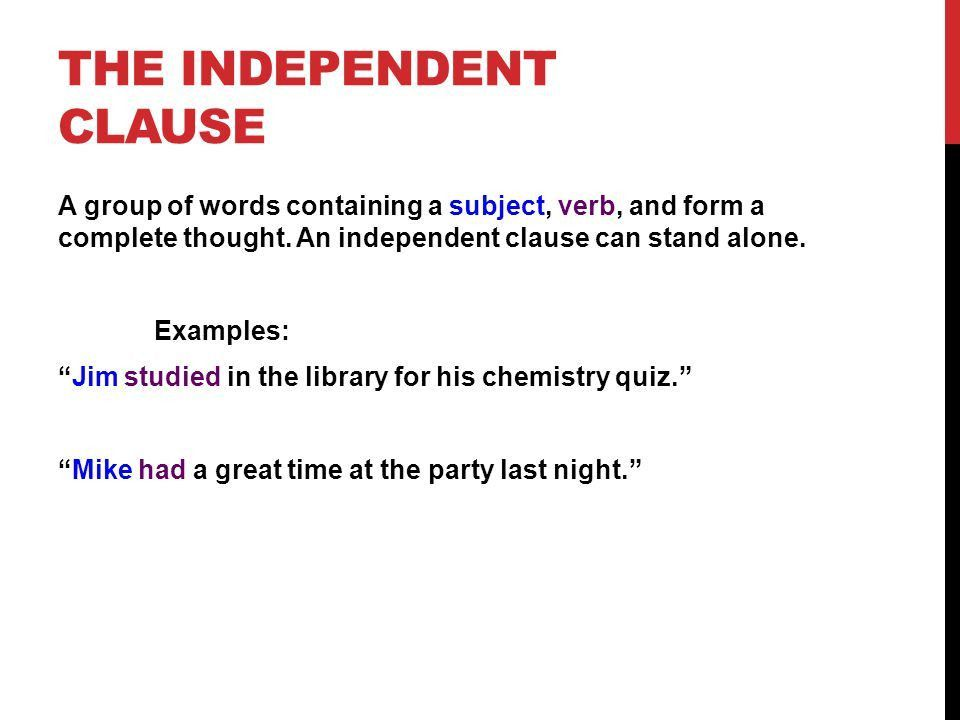 Independent & Dependent Clauses - ppt video online download