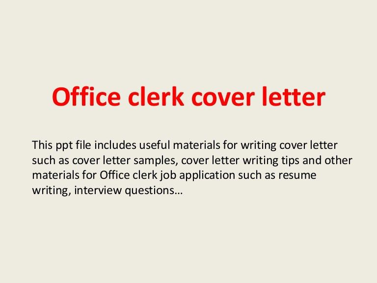 office clerk cover letter samples resume genius officeclerkcoverletter 140223202610 phpapp02 thumbnail 4jpgcb1393187195