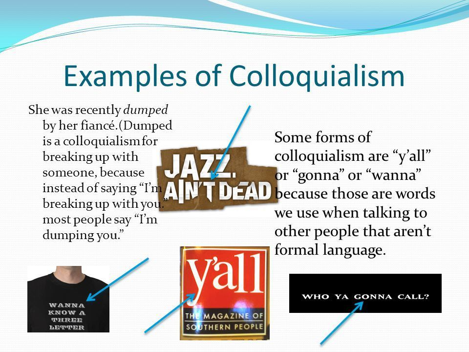 By: Teara Gass Colloquialism - ppt download