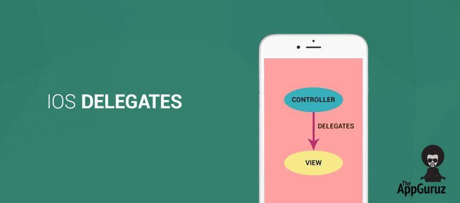 iOS Delegates Tutorial