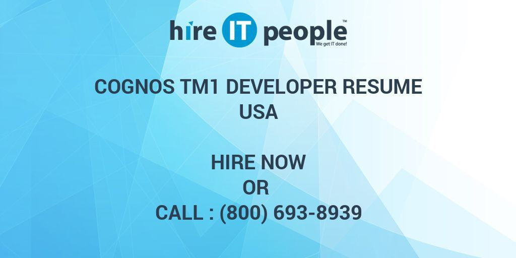 Cognos TM1 Developer Resume - Hire IT People - We get IT done