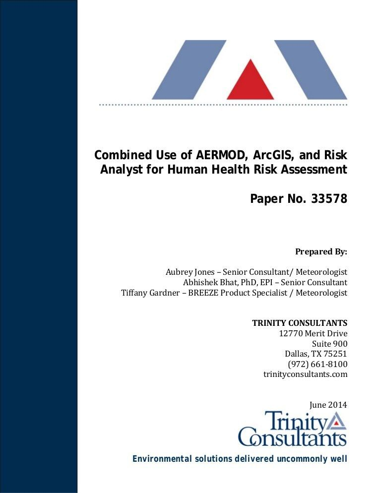 Combined Use of AERMOD, ArcGIS, and Risk Analyst for Human Health Ris…