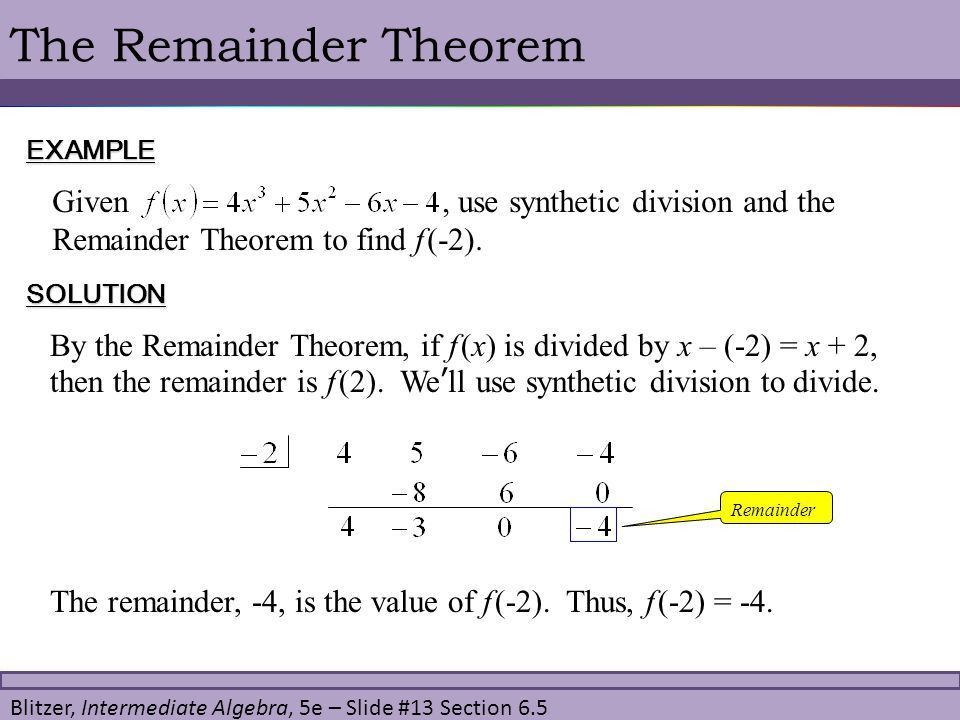 6.5 Synthetic Division and the Remainder Theorem. - ppt video ...