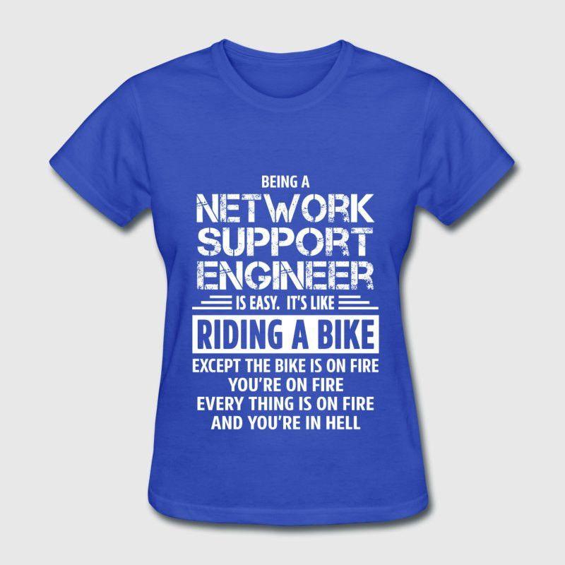 Network Support Engineer T-Shirt   Spreadshirt