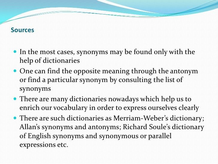 Peculiarities of Synonyms