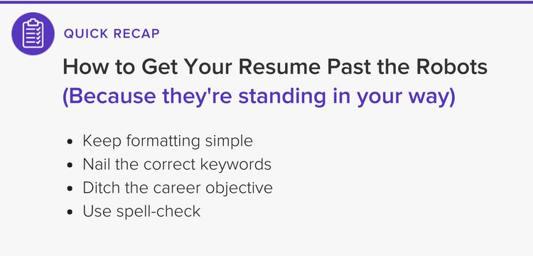 How to Get Your Resume Past the ATS Robots - The Muse