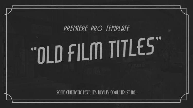Old Film Titles - Premiere Pro Templates | Motion Array