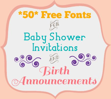 50 Free Fonts for Baby Shower Invitations and Birth Announcements ...