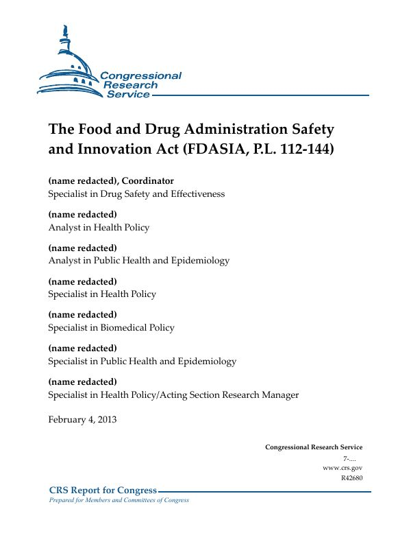 The Food and Drug Administration Safety and Innovation Act (FDASIA ...