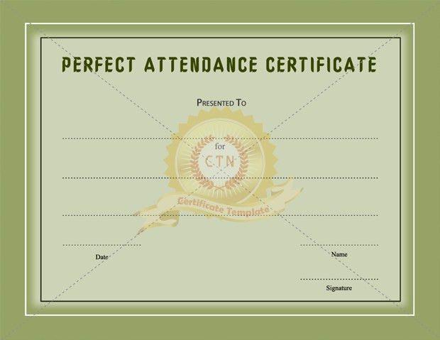 Perfect Attendance Certificate - Certificate Template
