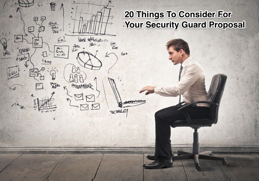 20 Things To Remember For Your Security Guard Proposal