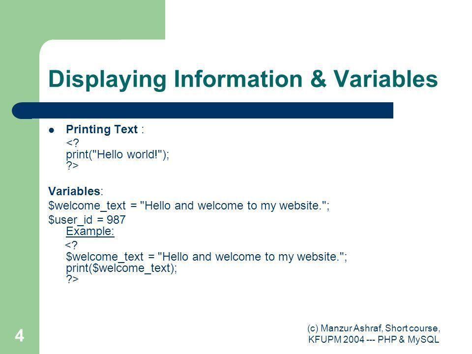 c) Manzur Ashraf, Short course, KFUPM PHP & MySQL 1 Basic PHP ...