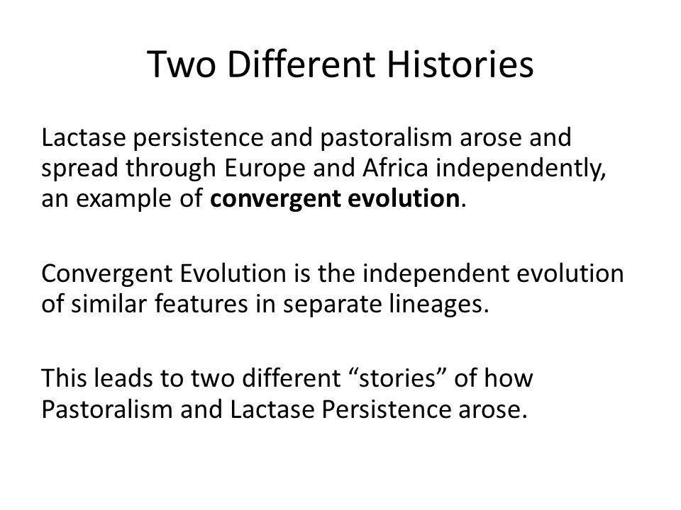 The Case of Lactase Persistence Evolution in Humans slide version ...