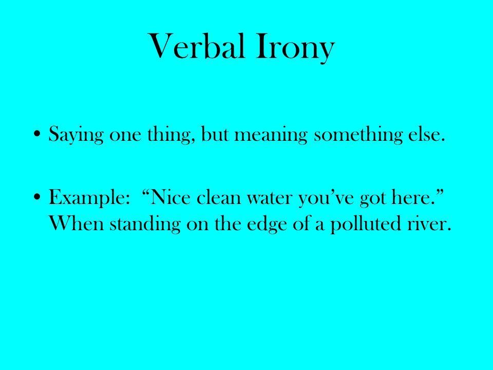 Irony, Types & Examples. - ppt video online download