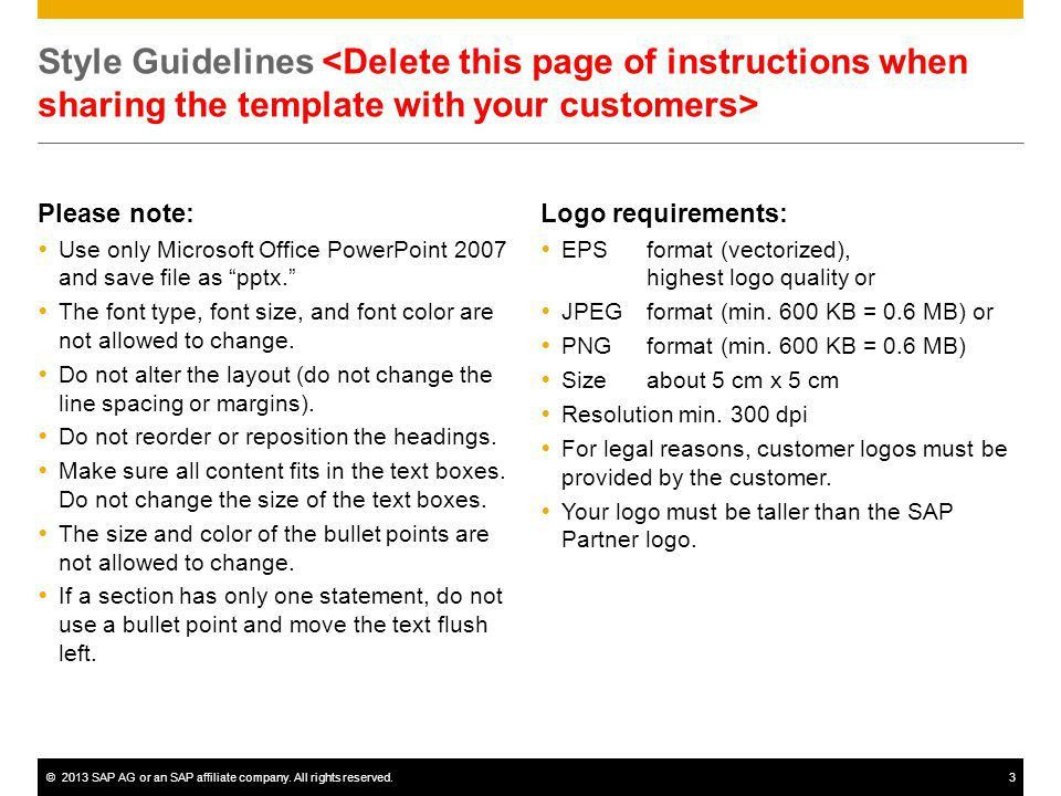 Customer Reference Slide August, ©2013 SAP AG or an SAP affiliate ...