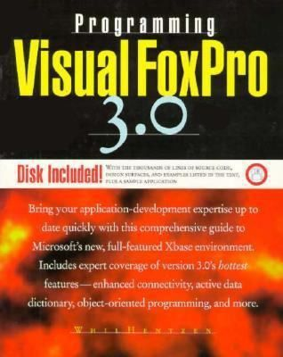 Programming Visual FoxPro 3.0 by Whil Hentzen - Reviews ...