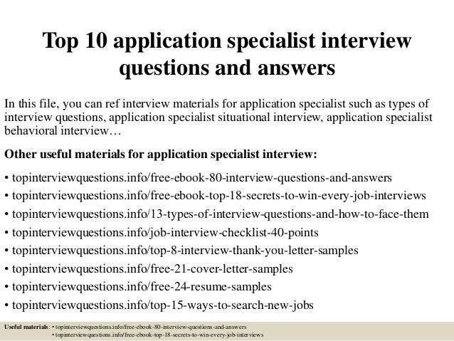 top-10-application-specialist -interview-questions-and-answers-1-638.jpg?cb=1504877958