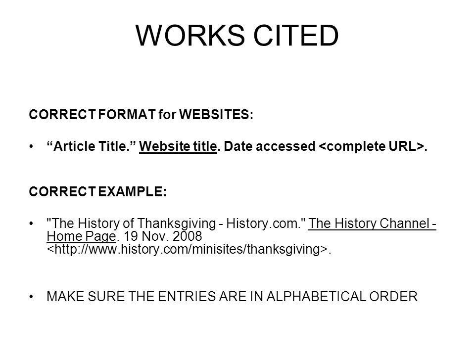 WORKS CITED CORRECT FORMAT for WEBSITES: - ppt video online download