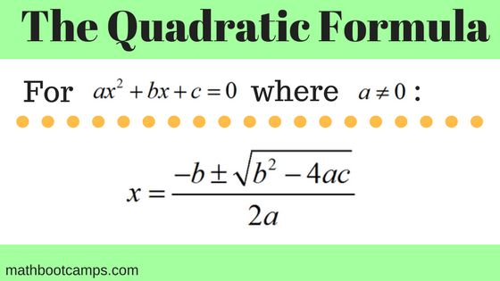 Quadratic formula and examples - MathBootCamps