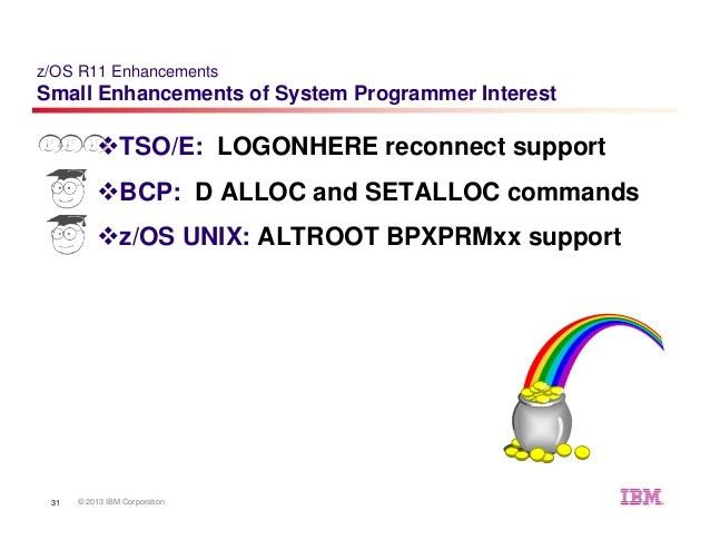 z/OS Small Enhancements - Episode 2013A